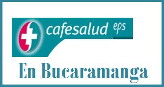 Direcciones y Teléfonos de las sucursales Cafesalud EPS en Bucaramanga.