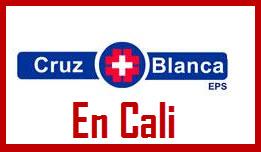 Direcciones y Teléfonos de las sucursales Cruz Blanca EPS en Cali.