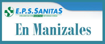 Direcciones y Teléfonos de las sucursales EPS Sanitas en Manizales.