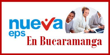 Direcciones y Teléfonos de las sucursales Nueva EPS en Bucaramanga.