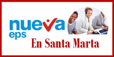 Direcciones y Teléfonos de las sucursales Nueva EPS en Santa Marta.