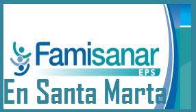 Direcciones y Teléfonos de las sucursales Famisanar EPS  en Santa Marta.