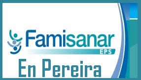 Direcciones y Teléfonos de las sucursales Famisanar EPS  en Pereira.