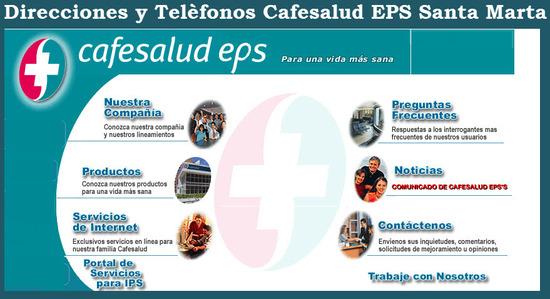 Sucursales Cafesalud EPS en Santa Marta