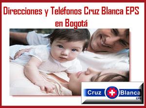 Sucursales Cruz Blanca EPS en Bogota