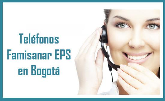 Teléfonos Famisanar EPS en Bogotá