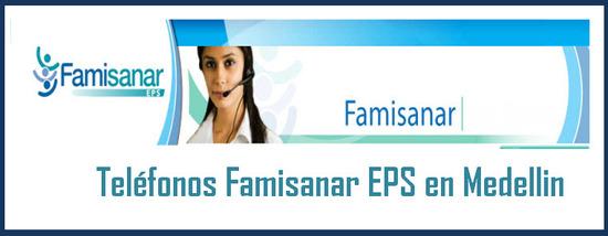 Teléfonos Famisanar EPS en Medellin