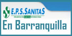 Direcciones y Teléfonos de las sucursales EPS Sanitas en Barranquilla.