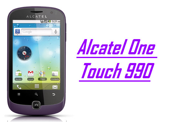 Alcatel One Touch 990, Smartphone Android