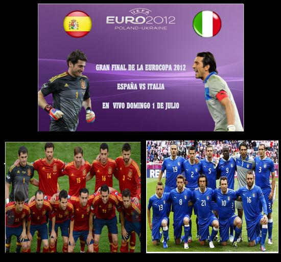 España VS ItaliaFinal Euro 2012