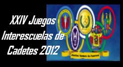 XXIV Juegos Interescuelas de Cadetes 2012