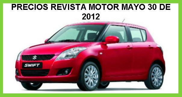Precios de la revista motor Mayo 30 de 2012