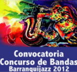 Convocatoria Festival Barranquijazz  2012