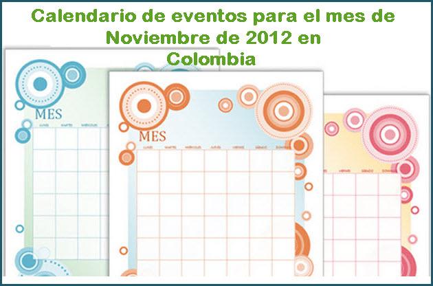 Calendario de eventos para Noviembre 2012 en Colombia