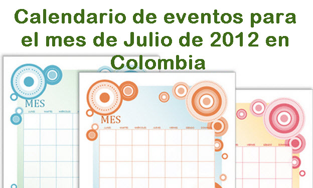 Calendario de eventos para Julio 2012 en Colombia