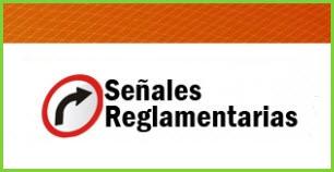 Señales de Tránsito Reglamentarias