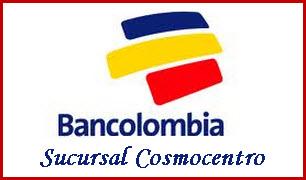 Oficina Bancolombia COSMOCENTRO, Ciudad: CALI – VALLE – COLOMBIA