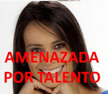 Andrea Jáuregui amenazada por talento Protagonistas de Nuestra Tele 2012