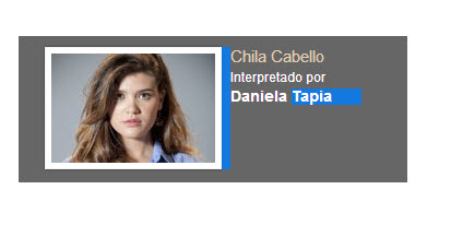 Chila Cabello Interpretado por Daniela Tapia