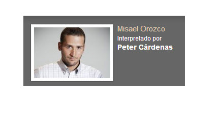 Misael orozco interpretado por Peter Cardenas Rafael Orozco El idolo