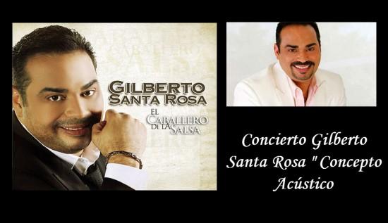 Concierto Gilberto Santa Rosa 2013