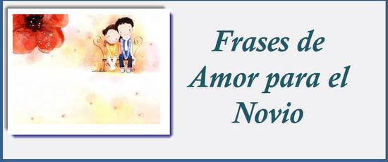 Frases de Amor para el Novio