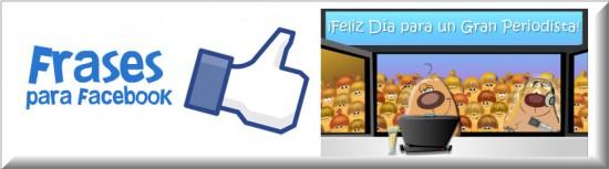 Frases Día del Periodista para facebook