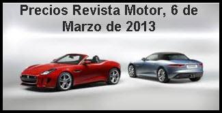 Precios de la revista motor 6 de Marzo de 2013