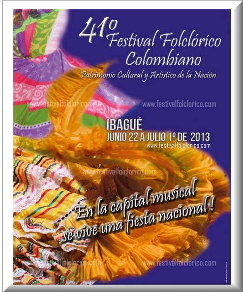 Afiche Festival Folclórico Colombiano 2013