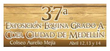 Exposición Equina Grado A en Medellin 2013