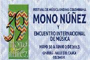 Festival Mono Nuñez 2013 en Ginebra, Valle