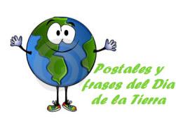 Postales y frases para el Día de la Tierra