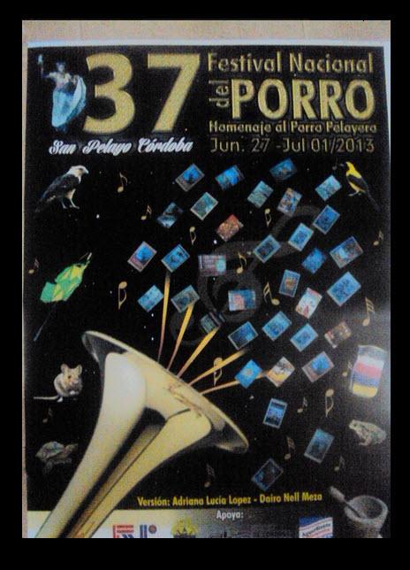 Afiche oficial Festival Nacional del Porro en San Pelayo 2013