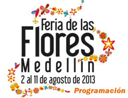 Programación oficial Feria de las Flores en Medellin 2013