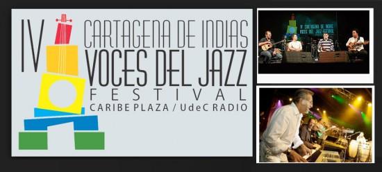 Cartagena de Indias Voces del Jazz Festival  2013