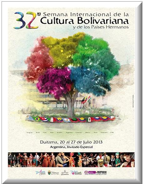 Afiche oficial Semana Internacional de la Cultura Bolivariana 2013