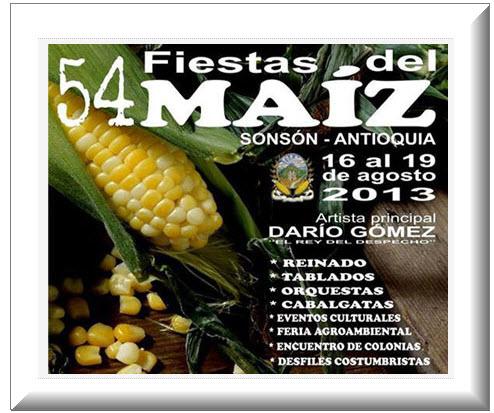 Afiche oficial Fiestas del Maíz en Sonson, Antioquia  2013