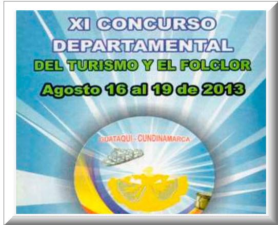 Concurso Departamental del Turismo y el Folclor 2013 en Gutaquí