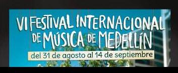 Festival Internacional de Música en Medellin 2013