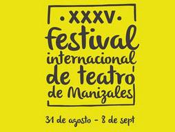 Festival Internacional de Teatro de Manizales 2013