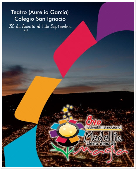 Octavo Festival Internacional Medellin 2013