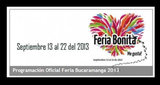 Programación oficial Feria Bonita de Bucaramanga 2013