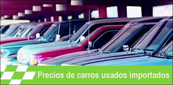 Precios de carros usados importados en Colombia