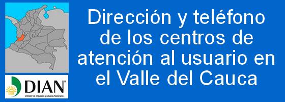dirección y telefono de las oficinas de la DIAN en el valle