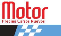 precios motor carros nuevos abril 2014