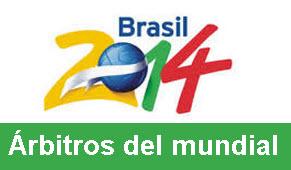Los 25 árbitros del mundial Brasil