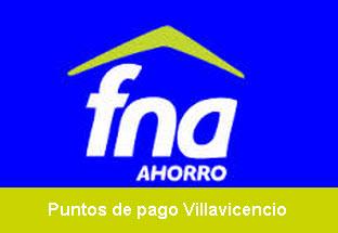 Puntos de pago, ahorro voluntario Fondo Nacional del Ahorro Villavicencio