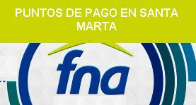 Puntos de pago, ahorro voluntario Fondo Nacional del Ahorro Santa Marta