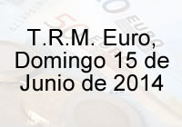 TRM Euro Colombia, Domingo 15 de Junio de 2014