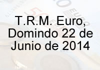 TRM Euro Colombia, Domingo 22 de Junio de 2014